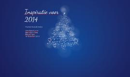 Inspiratie voor 2014, presentatie Kerstbijeenkomst Woningstichting Wageningen