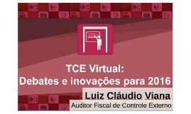 TCE Virtual: Debates e inovações para 2016