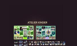 ATELIER KINDER