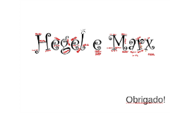 Hegel e Marx