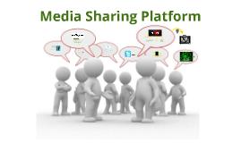 MEDIA SHARING PLATFORM