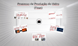 Processo de Produção do Vidro