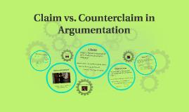 Copy of Claim vs. Counterclaim in Argumentation