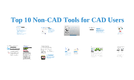 Top 10 Non-CAD Tools for CAD Users