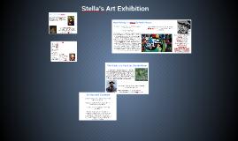 Stella's Exhibition