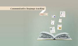 Copy of Communicative language teaching