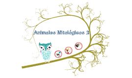 Animales Mitológicos 2