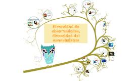 Copy of Diversidad de observadores, diversidad del conocimiento