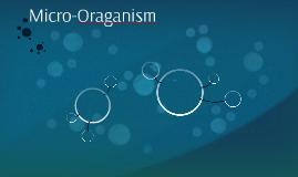 Micro-Oraganism