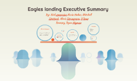 Eagles landing Executive Summary