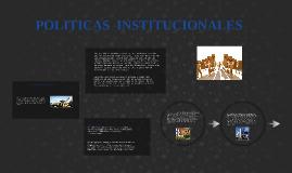 POLITICAS INSTITUCIONALES