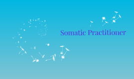 Somatic Practitioner
