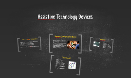 Copy of Assistive Technology Devices