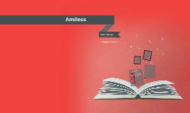 Amiless [Ahm-il-le-ess]