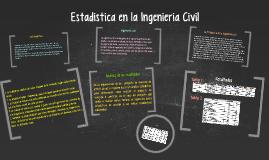 Estadistica en la Ingenieria Civil