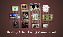 Healthy Active Living Vision Board