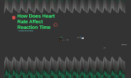How Does Heart Rate Affect Reaction Time