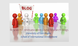 Research Communication Using Research Blogs