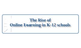 Online Learning in Schools