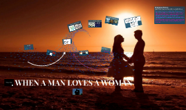 Copy of WHEN A MAN LOVES A WOMAN