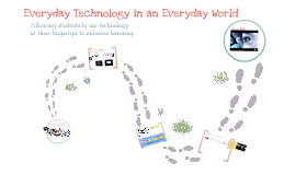 Everyday Technology in an Everyday World