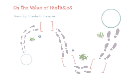 On the value of fantasies