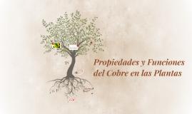 Propiedades y Funciones del Cobre en las Plantas