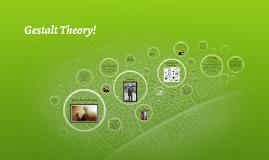 Gestalt Theory!