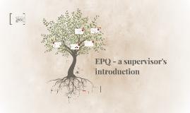 Copy of EPQ - a supervisor's guide