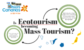 Ecotourism V.S. Mass Tourism