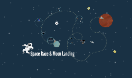 Space Race & Moon Landing