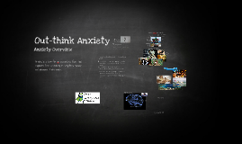 Out Think Anxiety