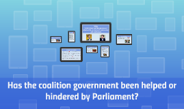 Has Parliament become stronger since the advent of coalition