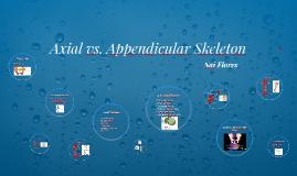 Axial vs. Appendicular Skeleton