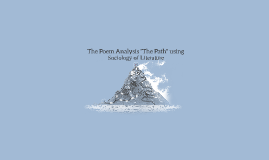 "The Poem Analysis ""The Path"" using"