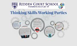 Thinking Skills Working Parties