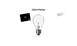 Copy of Client Pitches