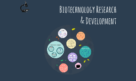Biotechnology Research & Development