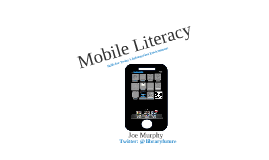 Mobile Literacy: Skills for Today's Information Environment.