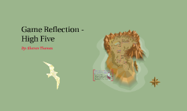 Game Reflection - High Five