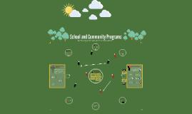 School and Community Programs