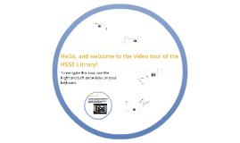 HSSE Video Tour