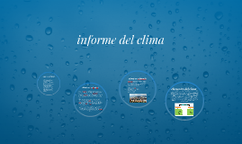 Copy of ¿que es el clima?