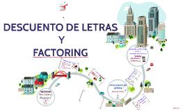 Copy of Copy of DESCUENTO DE LETRAS Y FACTORING