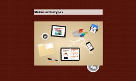Copy of Mulan Archetypes