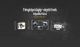 Fényképezőgép-objektívek képalkotása