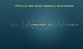 Copy of Effective Home-School-Community Relationships