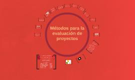 Métodos para la evaluación de proyectos