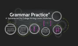 Angela's Grammar Practice for ENGW51