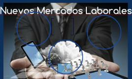 Nuevos Mercados Laborales